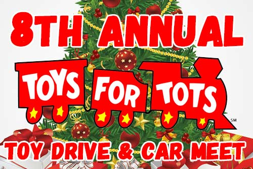 8th Annual Toys for Tots Toy Drive & Car Meet