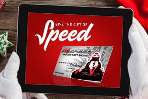GIVE THE GIFT OF SPEED