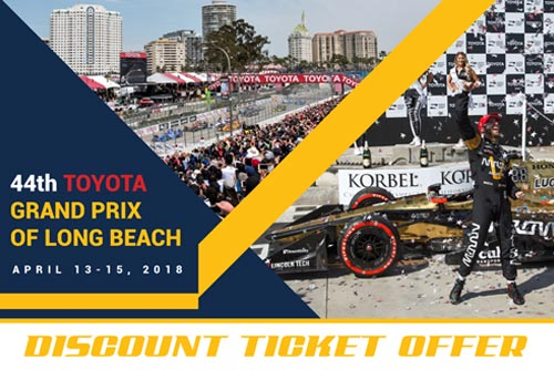44th Toyota Grand Prix of Long Beach Discount Ticket Offer