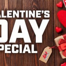 Our Day-Before Valentine's Day Special is Here!