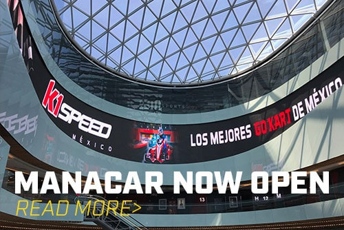 K1 Speed Mexico's Manacar Location Now Open!