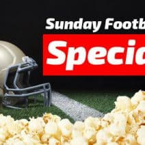 Enjoy Our Sunday Football Special!