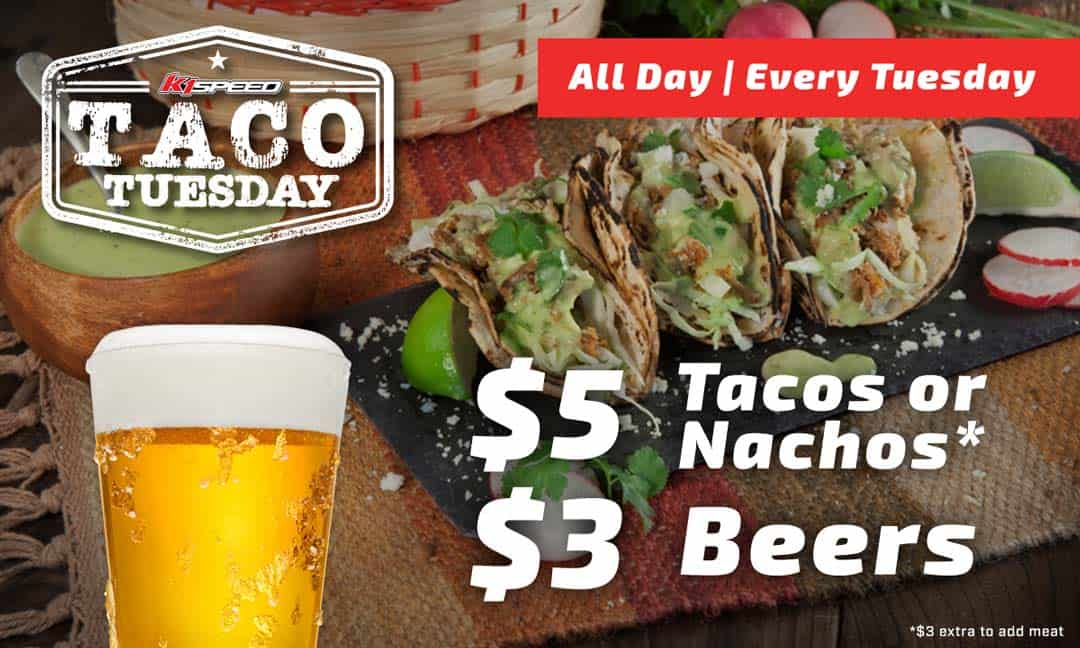 Taco Tuesday K1 Speed