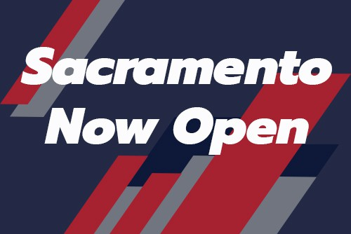 "graphic with text reading ""sacramento now open"""